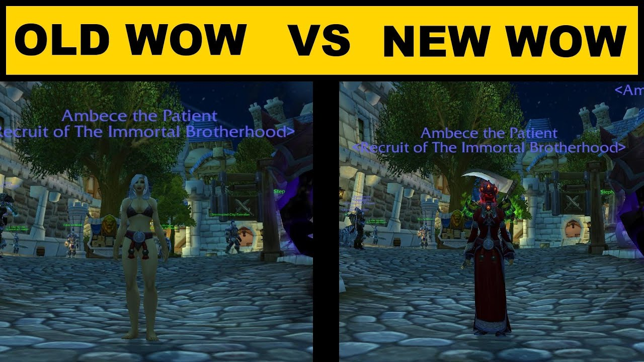 old wow vs new wow video   youtube