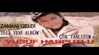 YuSuF HaRPuTLu - ÇoK YaLNıZıM DöN GeL - (2013)
