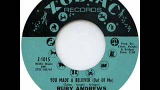 Ruby Andrews - You Made A Believer (Out Of Me) HQ