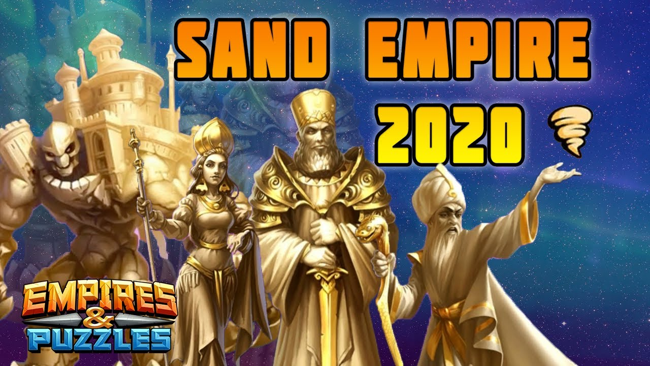 Sand Empire Guide - Empires and Puzzles
