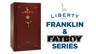 Franklin Series and FATBOY - Liberty Safe