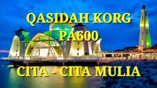CITA - CITA MULIA Cover Qasidah KORG pa600