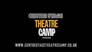 Centre Stage Theatre Camp