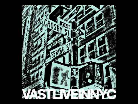 VAST Thrown Away Live In NYC