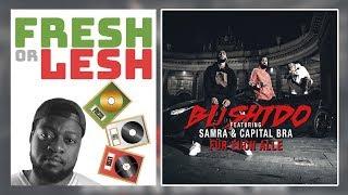 Bushido feat. Samra & Capital Bra - Für euch alle (Review) | FRESH or LESH