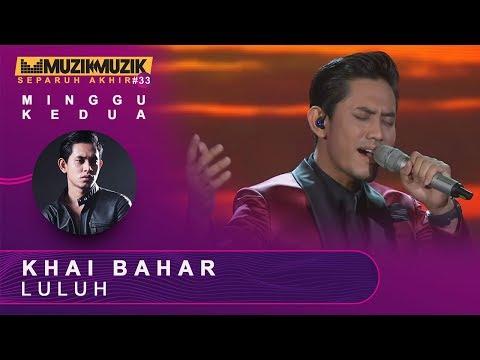 Luluh - Khai Bahar | #SFMM33