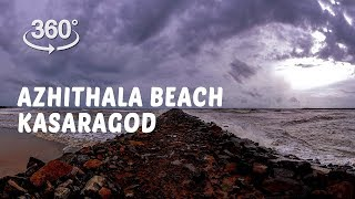 Azhithala Beach, Kasaragod  | 360° Video