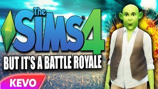 Sims 4 but it's a battle royale