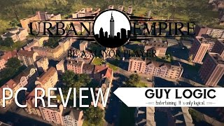 Urban Empire   Logic Review