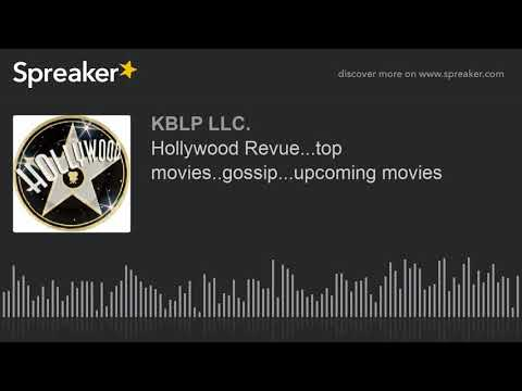 Hollywood Revue...top movies..gossip...upcoming movies (part 6 of 8)