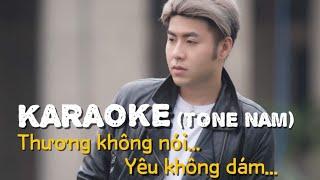 [Karaoke] Thương Không Nói Yêu Không Dám (Tone Nam) | Akira Phan