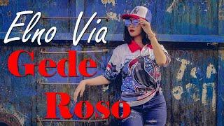 Download #GedeRoso #AbahLala #ElnoVia GEDE ROSO (Abah Lala) Reggae SKA by ELNO VIA
