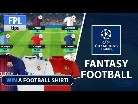 UEFA CHAMPIONS LEAGUE FANTASY FOOTBALL | Win a UCL Football Shirt!
