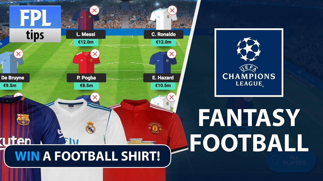 UEFA CHAMPIONS LEAGUE FANTASY FOOTBALL | Win a UCL ...