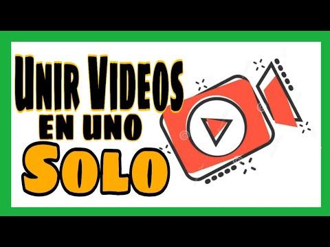 🔥Cómo Unir Vídeos