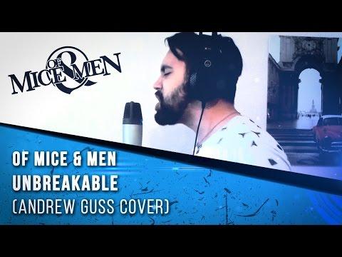 Of Mice & Men - Unbreakable (Andrew Guss cover)
