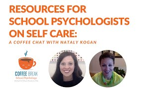 Resources for School Psychologists on Self Care