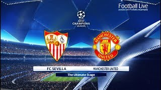 PES 2018 | FC Sevilla vs Manchester United | UEFA Champions League (UCL) | Gameplay PC
