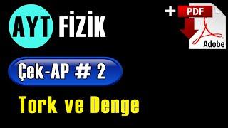 Tork ve Denge +PDF  AYT Fizik Çek-AP 2 çekap aytfizik