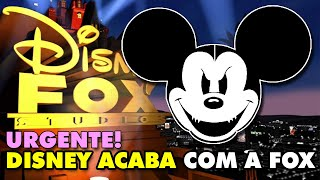 DISNEY ACABA COM A FOX!! ENTENDA!
