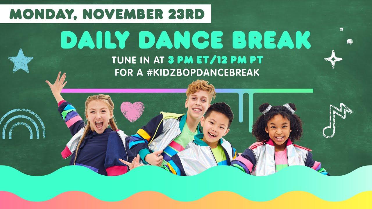 🔴 KIDZ BOP Daily Dance Break [Monday, November 23rd]
