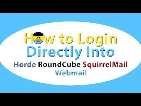 How To Login Directly Into Horde, RoundCube, SquirrelMail Webmail
