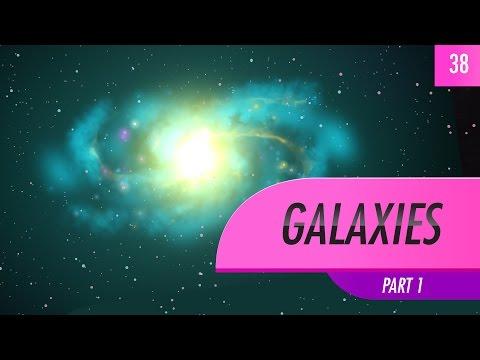 Galaxies, part 1: Crash Course Astronomy #38