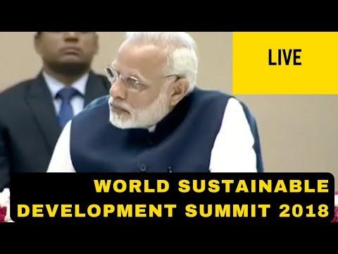 Live - PM Modi Speech World Sustainable Development Summit 2018 | Modi Today | मोदी भाषण