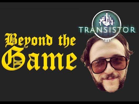 Beyond The Game: Episode 4 – Darren Korb