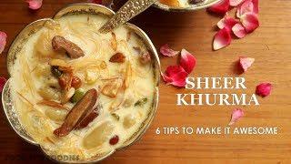 SHEER KHURMA  MEETHI SEVIYAN RECIPE  REAL SHEER KHURMA  TIPS TO MAKE SHEER KHURMA