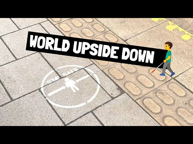 #WorldUpsideDown - How do blind people social distance?