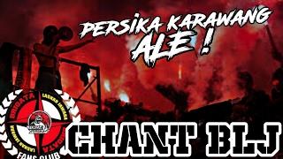 Gambar cover Chant BLJ: Persika Karawang Ale !