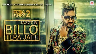 Billo Tera Jatt Jazzy B Sukshinder Shinda.mp3