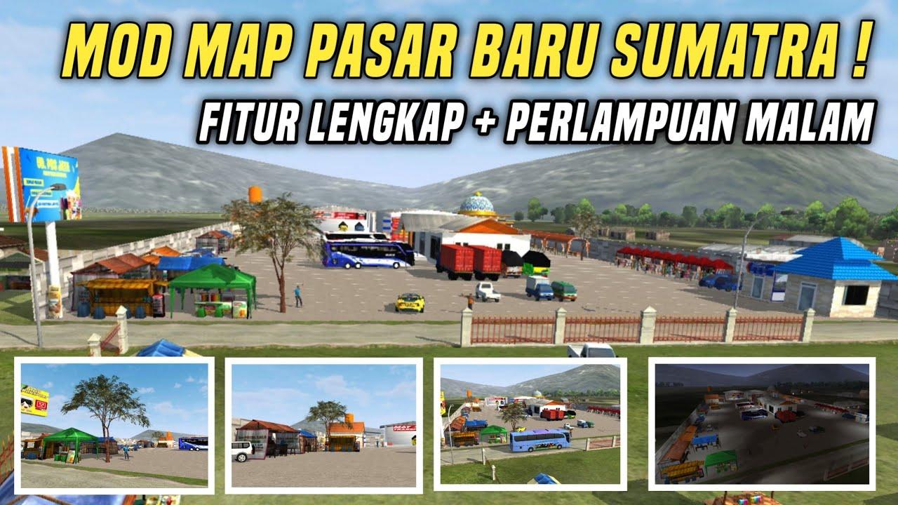MOD MAP PASAR BARU SUMATRA! RAMAI BANGET, FITUR LENGKAP + PENCAHAYAAN MALAM HARI!