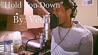 Baixar - Dj Khaled Hold You Down Ft Chris Brown August Alsina Future Jeremih Cover By Vedothesinger Grátis