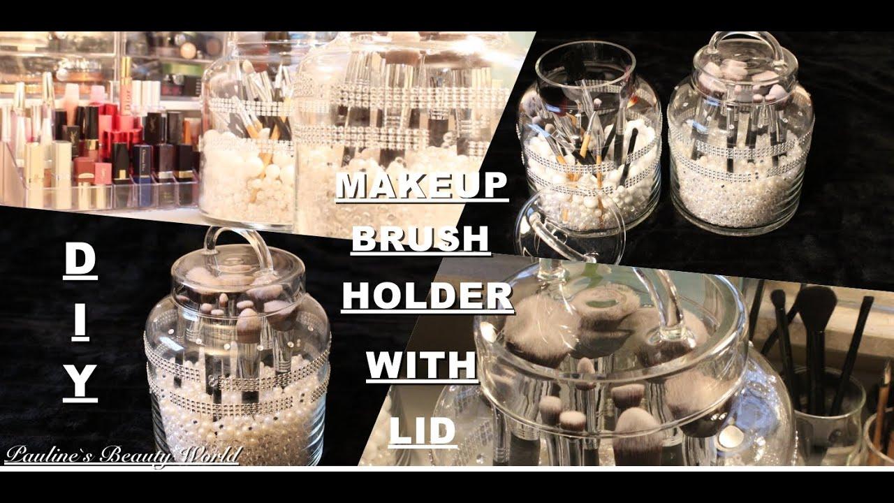 Diy Makeup Brush Holder With Lid Pauline Walter You