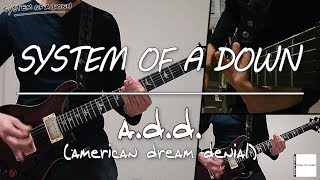 Скачать System Of A Down A D D Guitar Cover