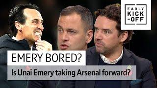 Can Unai Emery take Arsenal forward?