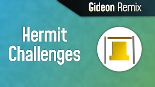 Hermit Challenges Remix- song only  Hermitcraft 