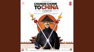 CHANDNI CHOWK TO CHINA (Remix)