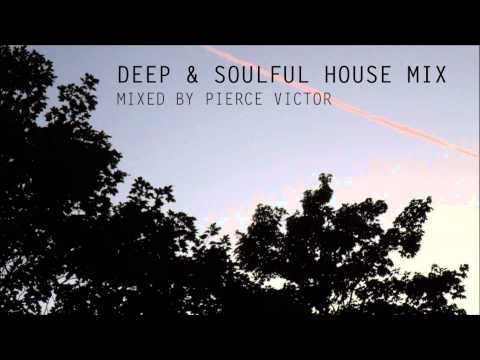 DEEP & SOULFUL HOUSE MIX