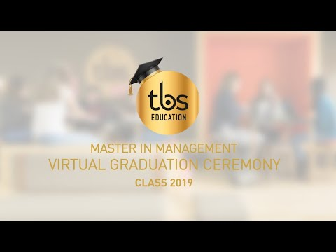 Virtual TBS Master in Management Graduation Ceremony, class 2019!