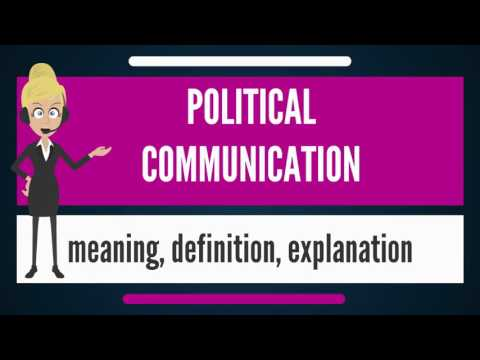 What Is POLITICAL COMMUNICATION? What Does POLITICAL COMMUNICATION Mean?