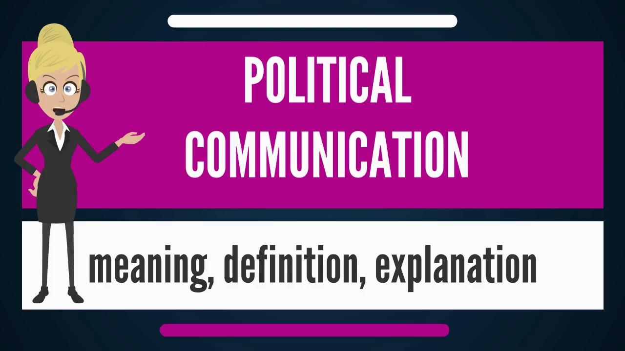 meaning of political communication