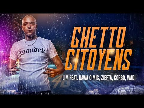 LIM - GHETTO CITOYENS (HD)