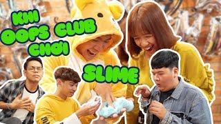 AI CHƠI SLIME GIỎI NHẤT OOPS CLUB | MỘT NGÀY LÀM MC FANMEETING OOPS BURON