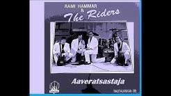 Rami Hammar & The Riders - Aaveratsastaja