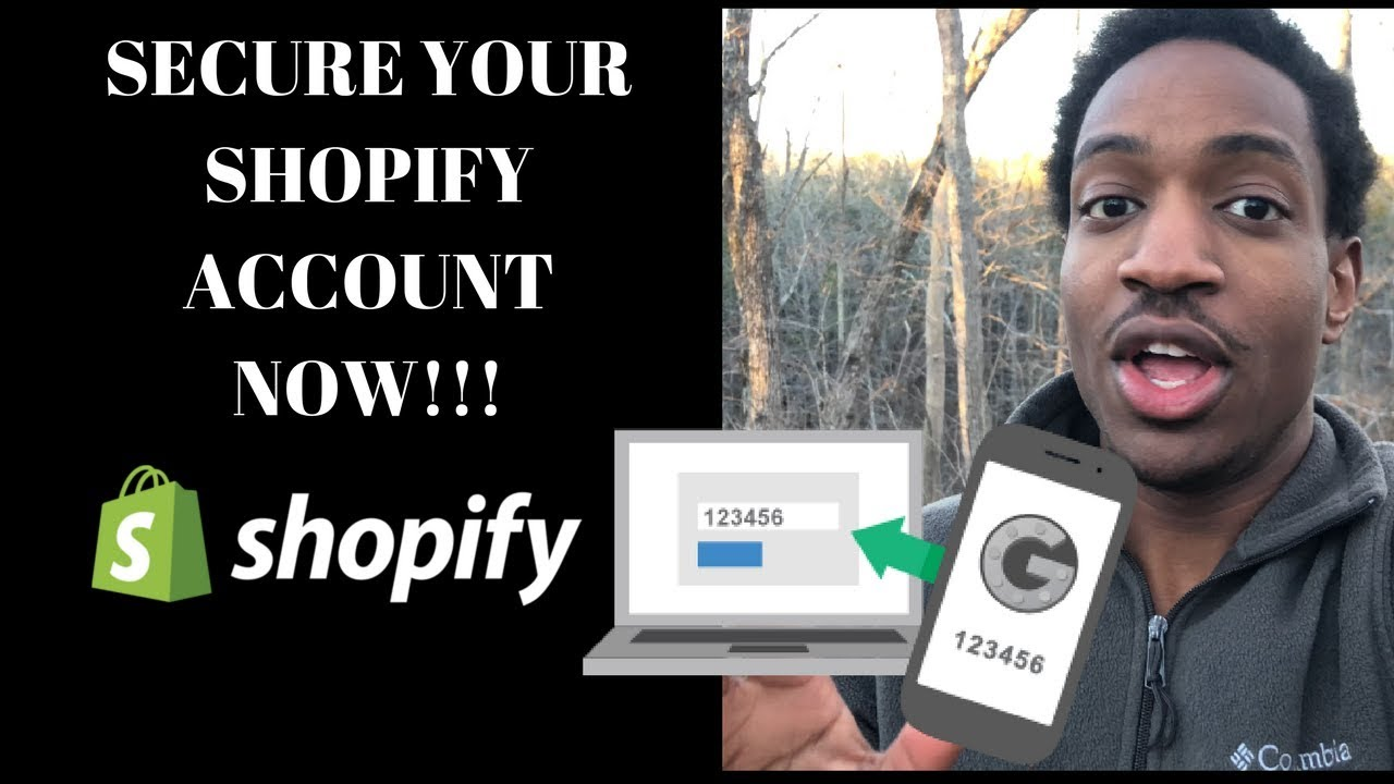 SECURE YOUR SHOPIFY ACCOUNT!!!!