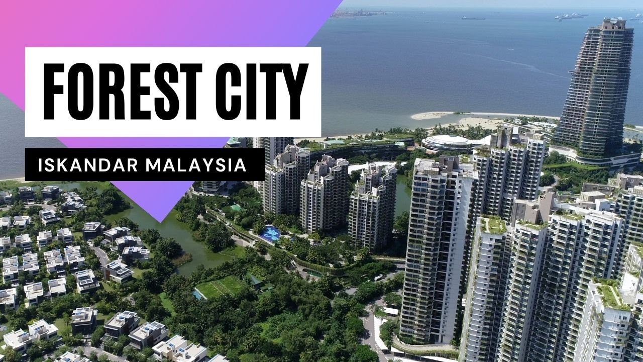 Forest City - Iskandar Malaysia Malaysia [4K60p]