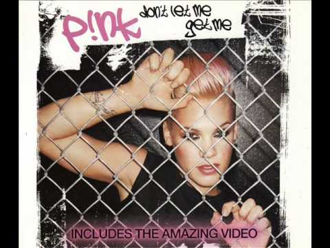 P!nk - Don't Let Me Get Me (Maurice's Nu Soul Radio Edit)
